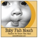 Baby Fish Mouth
